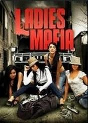 Ver Película Ladies Mafia (2011)