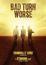 Ver Película Bad turn worse (2013)