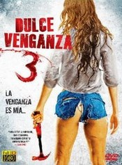 Ver Película Dulce Venganza 3 (2015)