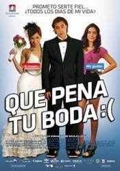 Ver Película Que Pena tu Boda (2011)