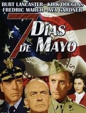 Ver Película Siete dias de Mayo (1964)