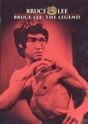 Bruce Lee : La leyenda