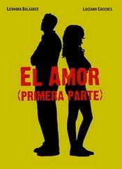 Ver Película El Amor (Primera Parte)  (2004)