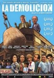 Ver Película La Demolicion (2005)