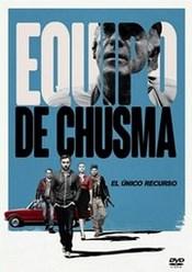 Ver Película Equipo de Chusma (2015)