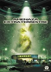 Ver Película Amenaza Extraterrestre (2008)