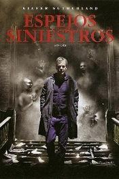 Ver Película Espejos Siniestros (2008)