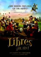 Ver Película Libres ¡Al Fin! (2008)