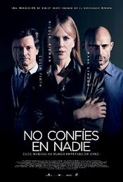 Ver Película No Confies en Nadie (2014)