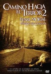 Ver Película Camino hacia el Terror 2 (2007)