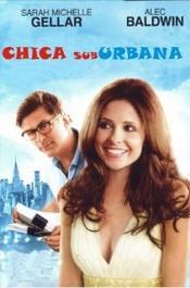 Ver Película Chica Suburbana (2007)