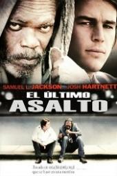 Ver Película El Ultimo Asalto (2007)