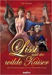 Ver Película Lissi y El Emperador Alocado (2007)