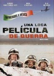 Ver Película Una Loca Pelicula de Guerra (2007)