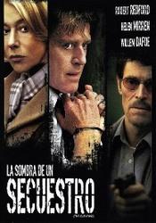 Ver Pel�cula La Sombra de un Secuestro (2004)