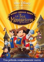 Los Tres Mosqueteros : Mickey, Donald y Goofy