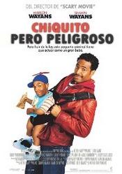 Ver Película Chiquito pero Peligroso (2006)