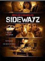Drive-By Chronicles : Sidewayz