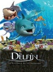 El Delfin : La historia de un Soñador
