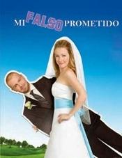 Ver Película Mi Falso Prometido (2009)