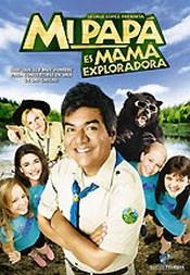 Mi Papa Es Mama Exploradora