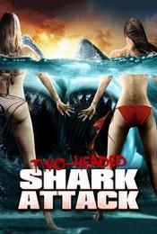 El ataque del Tiburon de dos cabezas