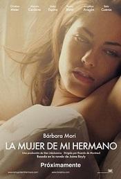 Ver Película La mujer de mi hermano (2005)