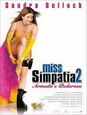 Ver Película Miss Simpatia 2: Armada y poderosa (2005)