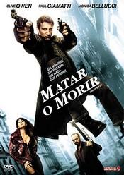 Ver Pel�cula Matar o morir (2007)