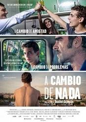 Ver Película A cambio de nada (2015)