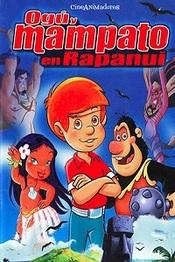 Ver Película Ogu y Mampato en Rapa Nui (2002)