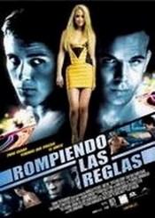 Ver Película Rompiendo las reglas (2008)