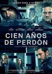 Ver Película Cien años de perdon (2016)
