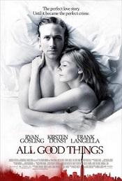 Ver Película Todas las cosas buenas (2010)