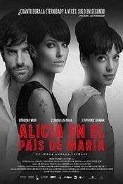 Ver Película Alicia en el pais de Maria (2014)