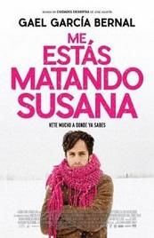 Ver Película Me estas matando Susana (2016)