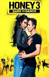 Honey 3: Dare to Dance Pelicula
