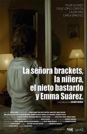 Ver Película La señora Brackets, la niñera, el nieto bastardo y Emma Suárez (2014)