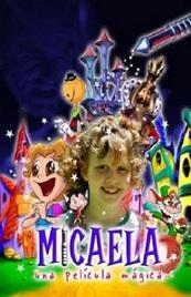 Ver Pel�cula Micaela una pelicula magica (2001)