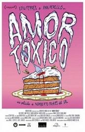 Ver Película Amor toxico (2015)