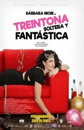 Ver Película Treintona soltera y fantastica (2016)