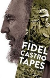 Ver Película Fidel Castro: las grabaciones perdidas  (2014)