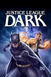 Ver Película La Liga de la Justicia Oscura (2017)