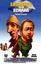 Ver Película La suerte esta echada (2005)