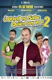 Usted no sabe quien soy yo 2