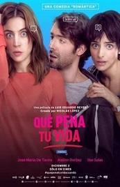 Ver Película Que pena tu vida (2016)