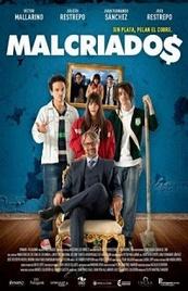 Ver Película Malcriados (2016)