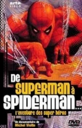 Ver Película De Superman a Spiderman (2002)