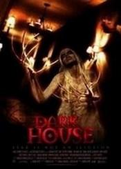 Ver Película Dark House (2009)