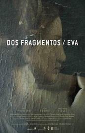 Ver Película Dos fragmentos / Eva (2012)